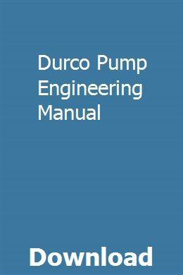 Durco Pump Engineering Manual pdf download full online