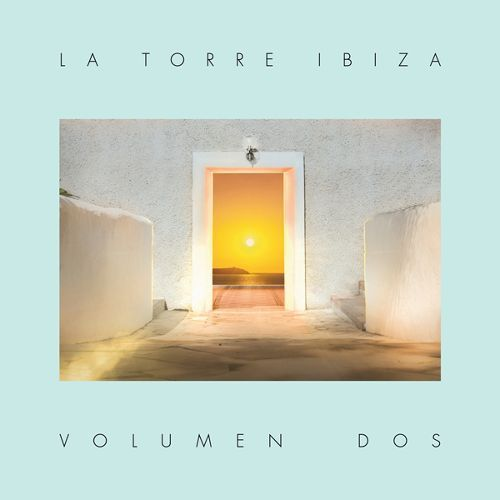 La Torre Ibiza: Volumen Dos [CD]