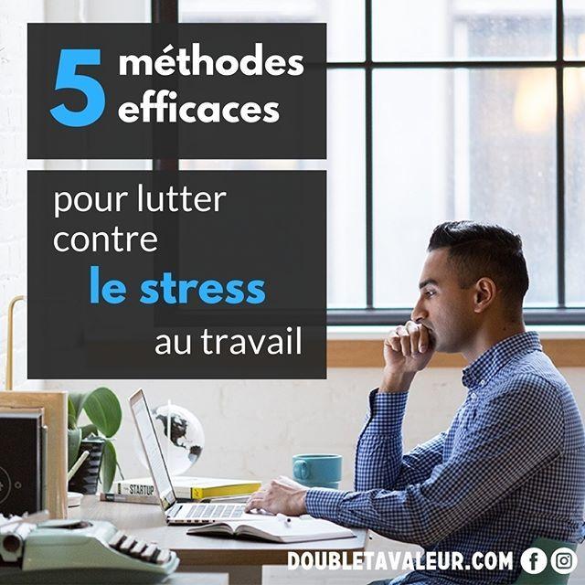 """À partir de quand le """"bon"""" stress se transforme en """"mauvais"""" stress et comment l'empêcher de nous nuire au quotidien? Voilà """"5 méthodes efficaces pour lutter contre le stress au travail"""", à lire sur le blogue de Double ta valeur! #doubletavaleur #doubletavaleur.com #blogue #blog #productivité #efficacité #gtd #getthingsdone #travail #emploi #entrepreneur #intrapreneur #entrepreneuriat #intrapreneuriat #qc #québec #stress #"""