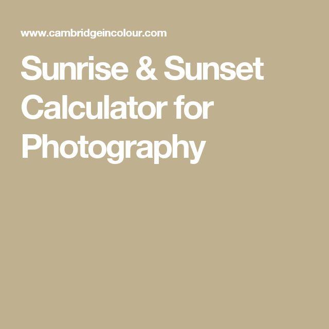Sunrise & Sunset Calculator for Photography