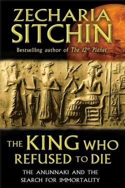 Shop for The King Who Refused to Die: The Anunnaki and the Search for Immortality (Hardcover). Free Shipping on orders over $45 at Overstock.com - Your Online Books Outlet Store! Get 5% in rewards with Club O! - 15196041