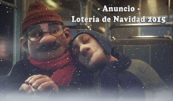 Anuncio Loteria de Navidad 2015 - Justino