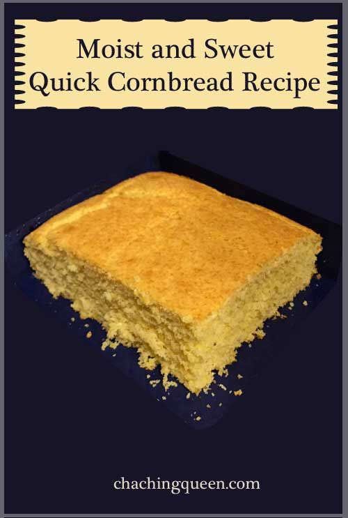 This is a quick cornbread recipe that will give you moist and sweet cornbread with hardly any prep time.