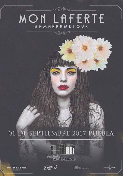 MON LAFERTE #AMARRAMETOUR : Auditorio Metropolitano : PUEBLA : Información del evento - Compra tus Boletos - México