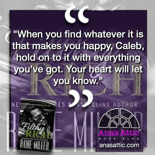 Filthy Rich by Raine Miller quote