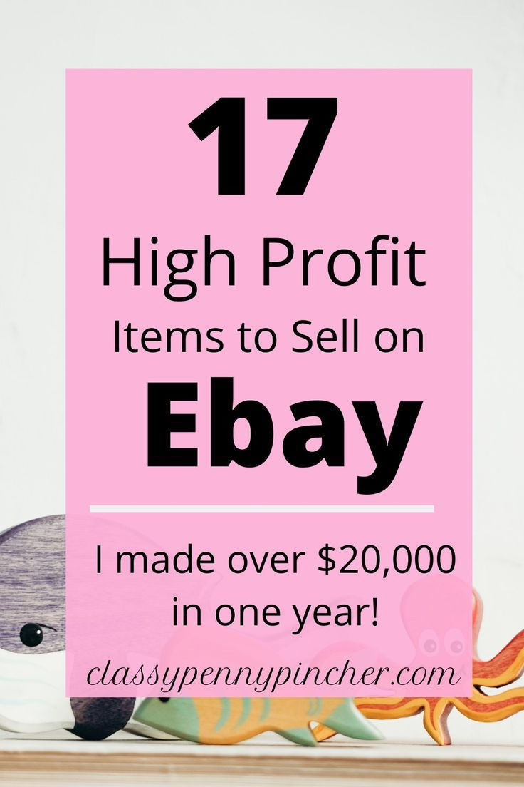 17 Items To Sell On Ebay That You Already Own And No Longer Use In 2020 Making Money On Ebay Selling On Ebay Ebay Selling Tips