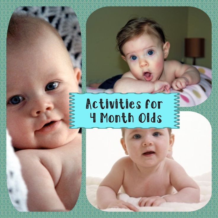 Developmental Activities for Your 4 Month Old Baby  A is for Awareness At 4 months of age your baby likes for you to talk to him or her. You can do this activity while giving your baby a bath. After you have run baby's bath water, begin to wash your baby. As you wash your baby, tell him …