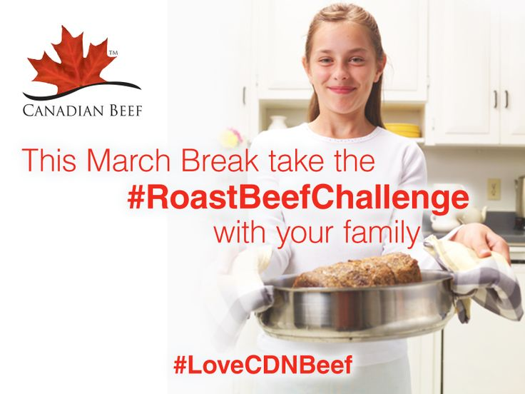 Take #RoastBeefChallenge with your family this March break and don't forget to use Canadian Beef (Google+)
