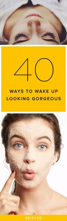 These 40 beauty and hair tips work while you sleep, so you just need to lay your pretty head down and wake up looking like new!