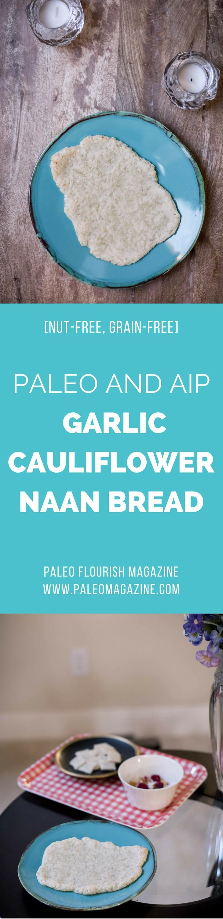 Paleo AIP Garlic Cauliflower Naan Bread #NutFree #GrainFree
