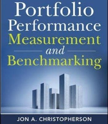 Portfolio Performance Measurement and Benchmarking (McGraw-Hill Finance & Investing) PDF