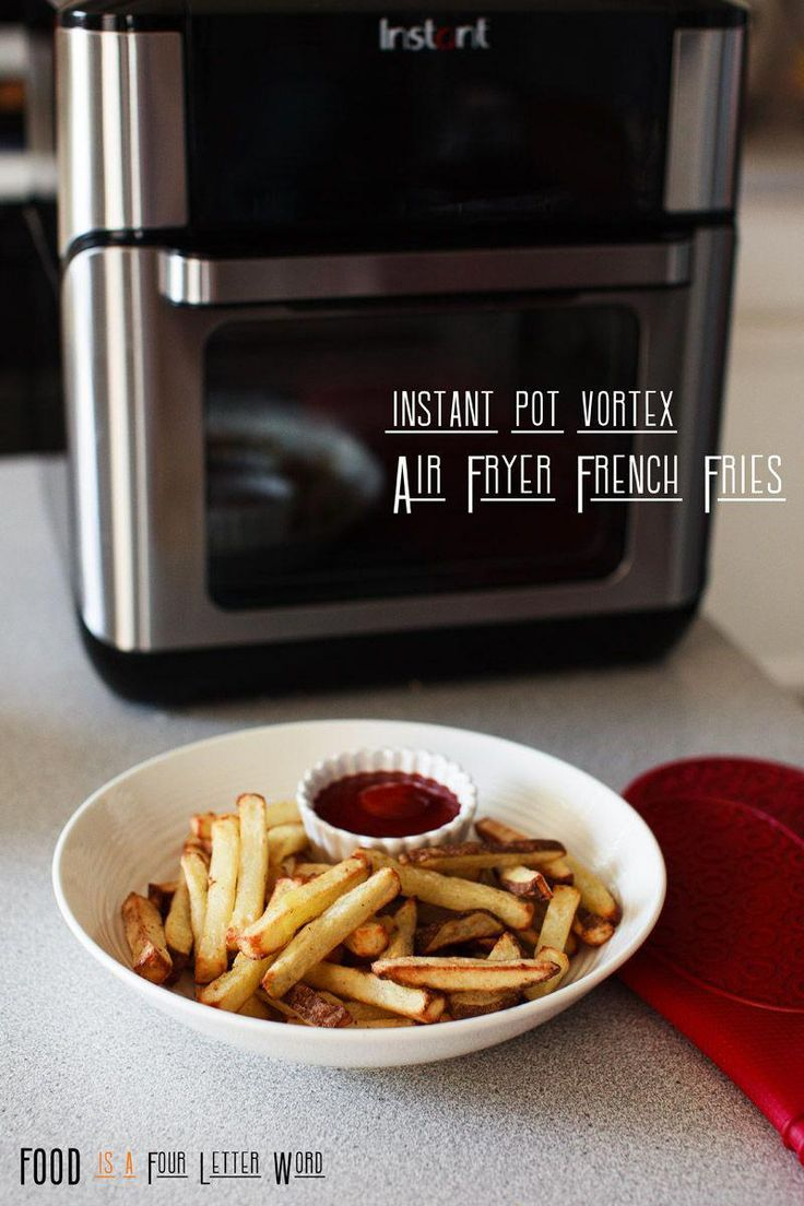 Instant Pot Vortex Air Fryer French Fries Recipe FOOD is