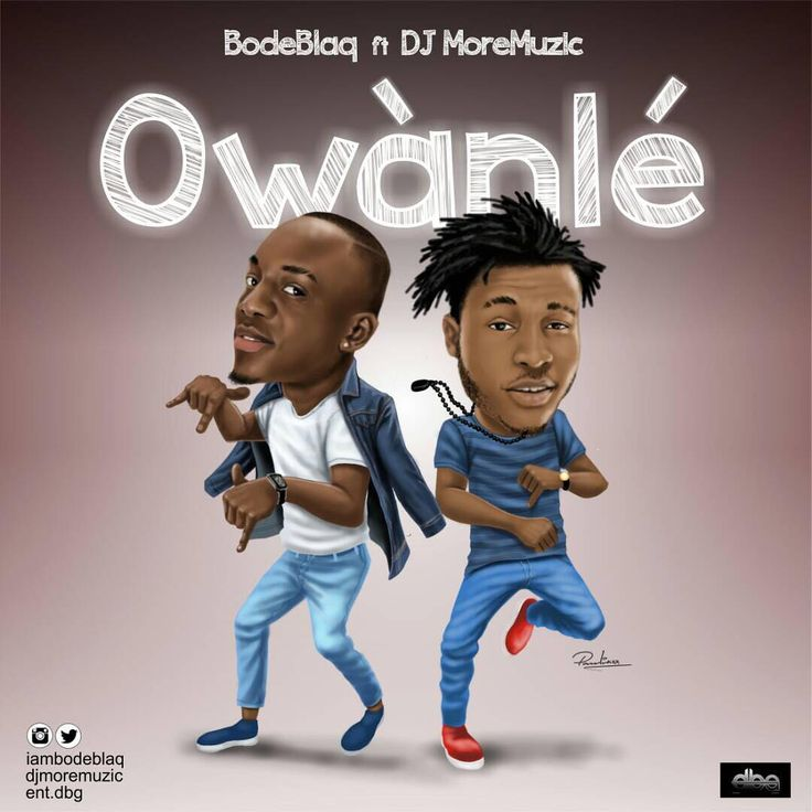 "Bode Blaq modestly shows off his deep love for music on this tracks titled ""Owanle"" featuring DJ MoreMuzic  Still basking in the euphoria of his latest successful Hit single ""Party Animal"" bode Blaq curates his own shaku shaku turn up anthem in this jam.  This song was produced by – Whalezonthebeat, Mix and mastered by – Walitali.  Listen & Download ""Bode Blaq Ft.   #[Music]BodeBlaqft.DJMoreMuzic–Owanle"