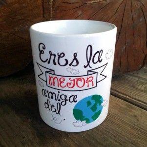 taza mejor amiga del mundo apta para el uso de lavavajillas y microondas http://www.lapuertafalsaonline.com/categoria-producto/tazas/