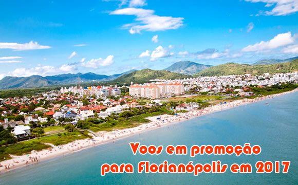 Voos promocionais Florianópolis SC em 2017 #florianópolis #2017 #viagem #promoção #voos