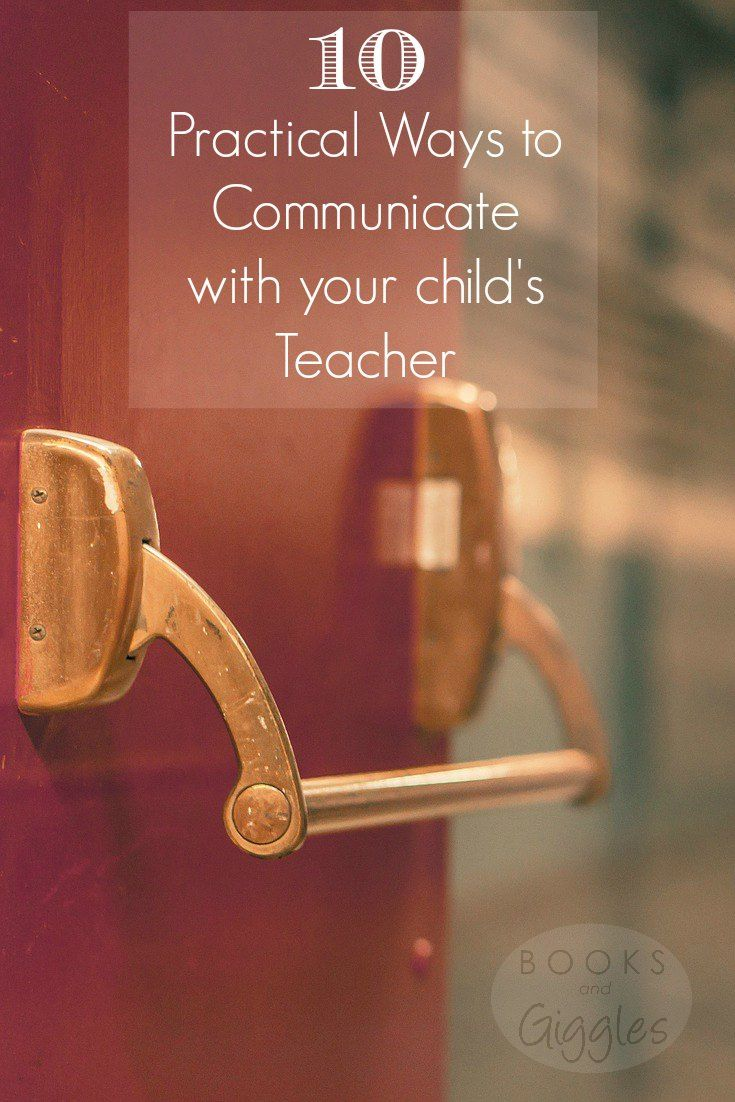 10 Practical Ways to Communicate With Your Child's Teacher