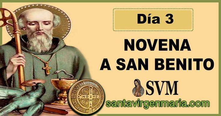 TERCER DIA DE LA NOVENA A SAN BENITO