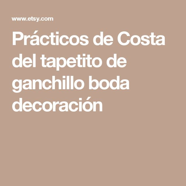 Prácticos de Costa del tapetito de ganchillo boda decoración