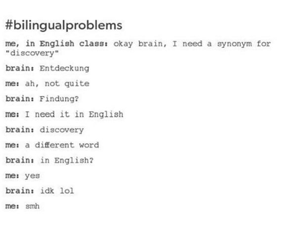 Sometimes, you too get confused about which words are English and which aren't. | 22 Things You'll Understand If You Grew Up Bilingual