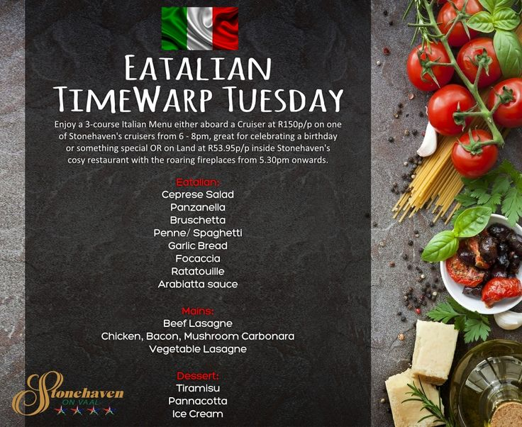 """Stonehaven is turning Italian tommorow the 28th June 2016, in fact it's """"Eatalian"""" Time Warp Tuesday! Enjoy a 3-course Italian themed menu aboard one of our luxury cruisers at R150p/p from 6 - 8pm (great for celebrating a birthday or something special) OR on Land at R53.95 p/p inside our cosy restaurant near one of our roaring fireplaces from 5.30pm onwards. Be sure to book your table today for the Eatalian Time Warp Tuesday : 016 982 2951/2 or info@stonehaven.co.za #Italian #Italianfood"""