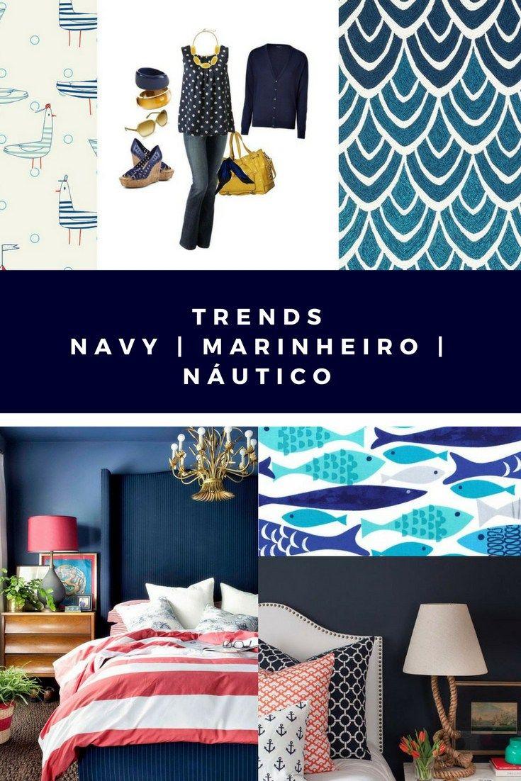NAVY, ou o estilo marinheiro, com estampas náuticas e afins. É um clássico que sempre encanta e pode compor looks ou ambientes com elegância e charme.