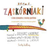 Zaskórniaki i inne dziwadła z krainy portfela-Kasdepke Grzegorz, Petru Ryszard