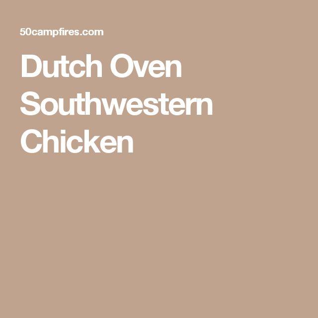 Dutch Oven Southwestern Chicken