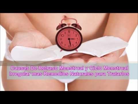 Causas De Retraso Menstrual y Ciclo Menstrual Irregular mas Remedios Naturales para Tratarlos