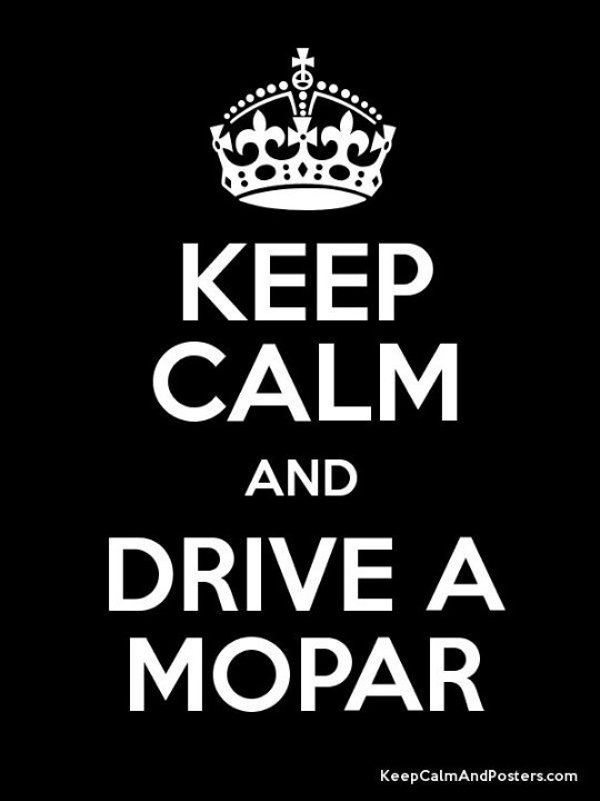 Mopar! :) Always and Forever