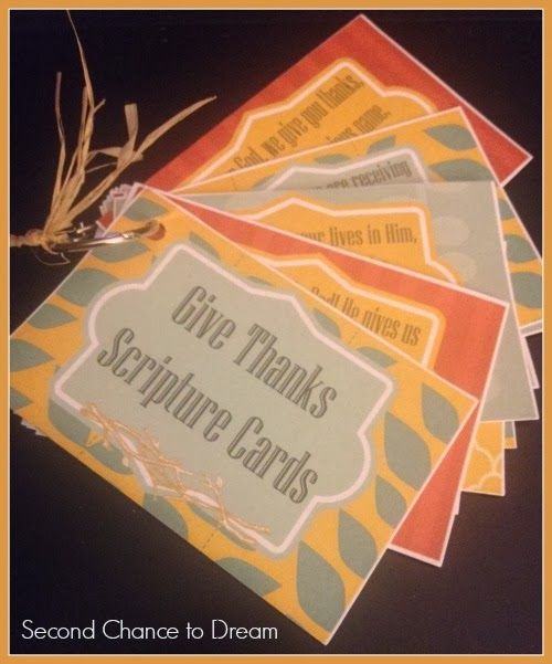 Wonderful Thanksgiving scripture cards!  from Second Chance to Dream: Free Printable Give Thanks Scripture Cards: