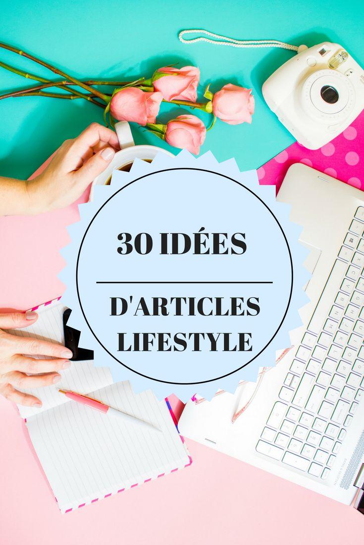 30 idées d'article lifestyle.