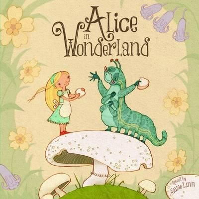 Alice in Wonderland retold by Susie Linn