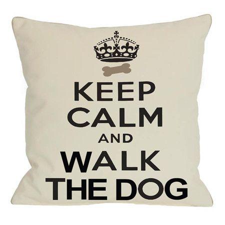 Keep Calm & Walk The Dog Pillow