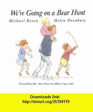 7 best ebooks on line images on pinterest elementary schools buy books online were going on a bear hunt isbn helen oxenbury illustrated by michael rosen fandeluxe Image collections
