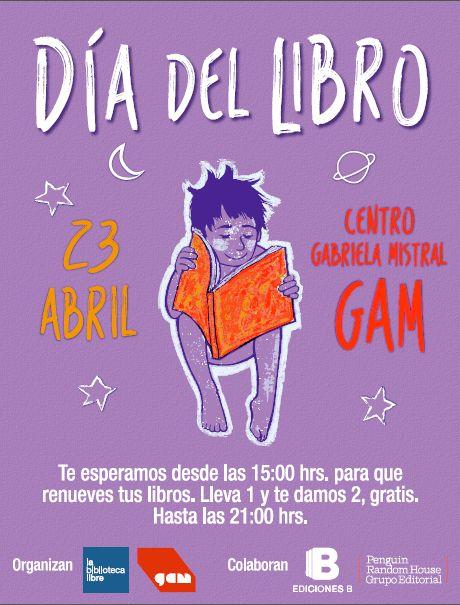 ¡El GAM celebra el Día Internacional del Libro con una gran Liberación! La gran fiesta del libro desde las 15:00 hasta las 21:00 hrs.  #Gam #Libros #Panorama #Cultura #DíadelLibro