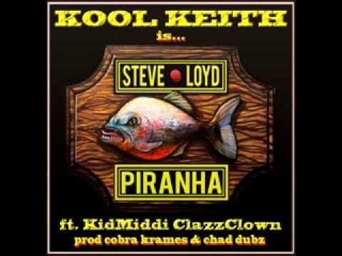 Kool Keith ft. KidMiddi - Piranha (Prod. by Cobra Krames X Chad Dubz)