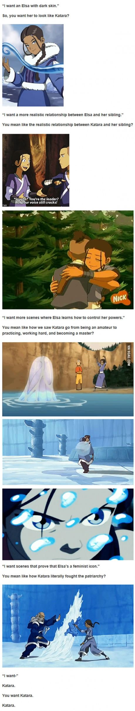 Katara is great, but Elsa is fine the way she is too. :)