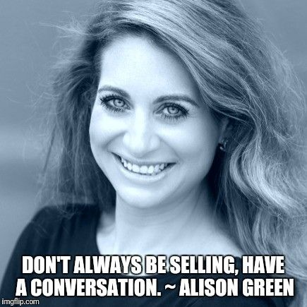 Alison Green on not always shouting at people to buy your stuff.