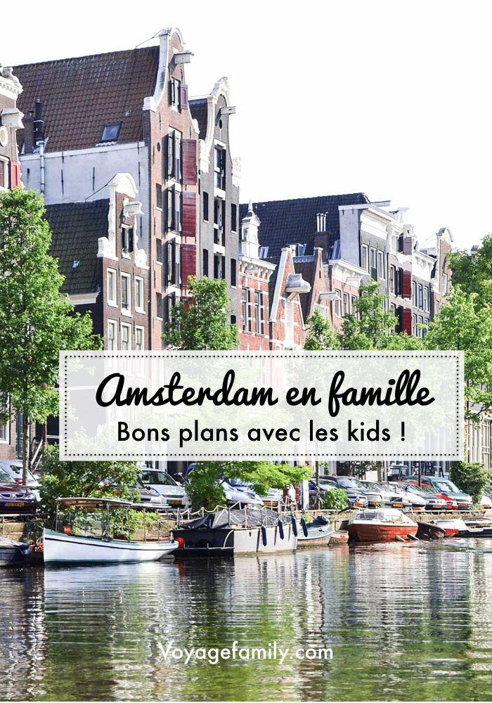Week End A Amsterdam En Famille Que Faire Avec Les Enfants Amsterdam Europe Voyageenfamille Kidstrav Visiter Amsterdam Amsterdam Voyage Voyage En Famille