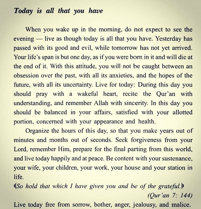 "Alhamdulillah, a lesson from ""Don't be sad"" by 'Aaidh ibn Abdullah al-Qami. Translated by Faisal ibn Muhammad Shafeeq. Live everyday as if it could be your last, you will see the blessing in everything you do and be more sincere in your worship, in sha Allah."