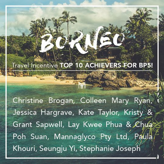 Introducing our Borneo Travel Incentive Top 10 Achievers for BP5!  These Associates have qualified towards the incentive. To see how you can qualify towards the incentive and earn your way to Borneo click the link, .  #borneoincentive #mannatechtravel #mannatechaustralasia