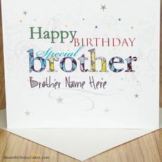 Write name on Special Birthday Card for Brother - Happy Birthday Wishes