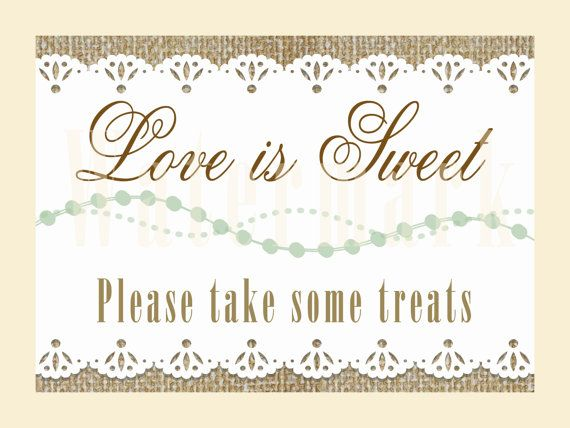 Printable LOVE IS SWEET sign - Rustic Burlap Wedding Chic, Candy Table Sign on Etsy, $6.00