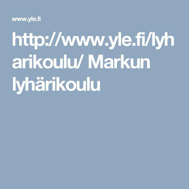 http://www.yle.fi/lyharikoulu/   Markun lyhärikoulu