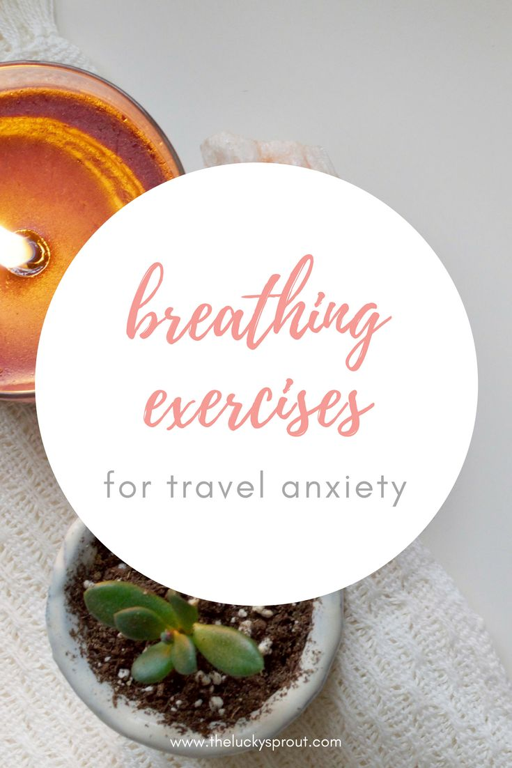 Breathing exercises and techniques to help with travel anxiety. Good for managing anxiety attacks in general! A lot of helpful information about the body and nervous system.
