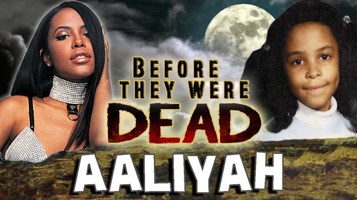 AALIYAH - Before They Were DEAD - BIOGRAPHY