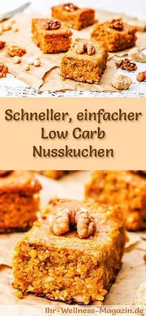 Rezept: einfacher Low Carb Nusskuchen - kohlenhydratarm, kalorienreduziert, ohne Zucker und Getreidemehl