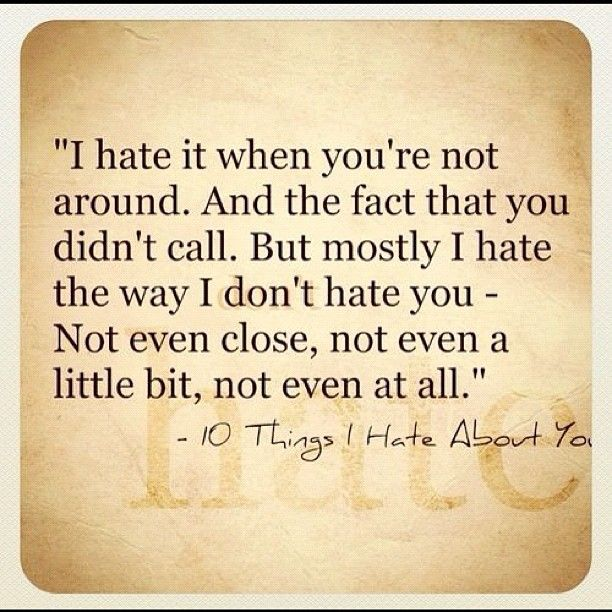 I Hate I Love You Quotes : My favorite quote. it always makes me think too hard about life, love ...