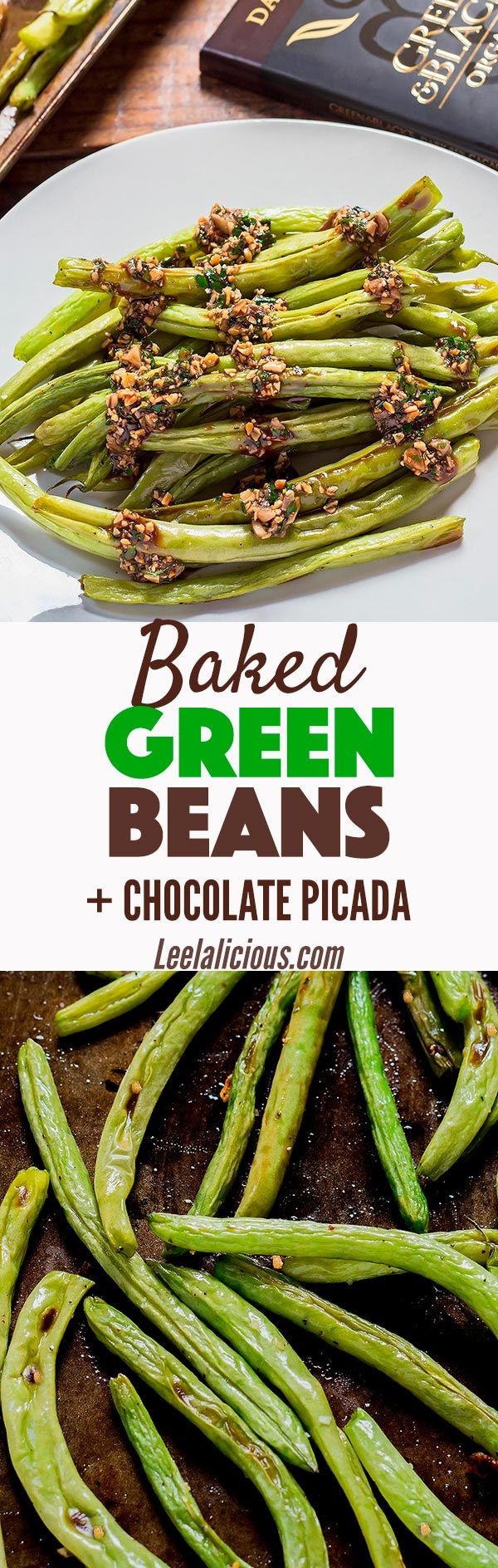 These Baked Green Beans with Chocolate Picada make a great holiday side dish with a twist. The pesto-like sauce with almonds, parsley, garlic and chocolate gives roasted green beans an exciting makeover.  Healthy | Recipe | Thanksgiving | Vegetables | How to Cook | Easy | Parmesan