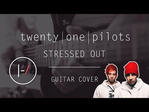 twenty one pilots - Stressed Out (Guitar Cover) #twenty #one #pilots #guitar